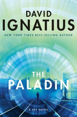 The paladin : a spy novel