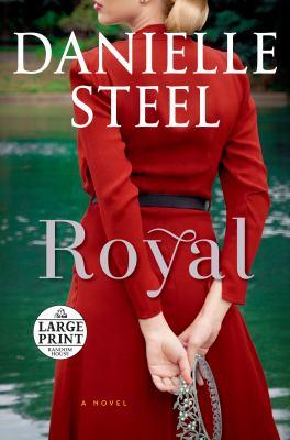 Royal : a novel (LARGE PRINT)