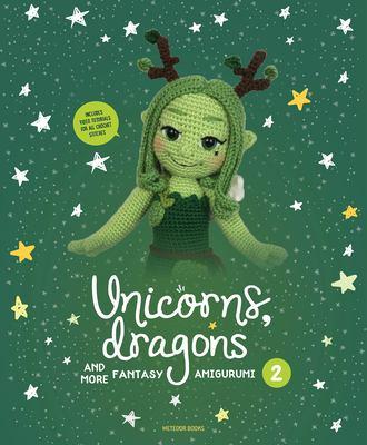 Unicorns, dragons and more : fantasy amigurumi 2