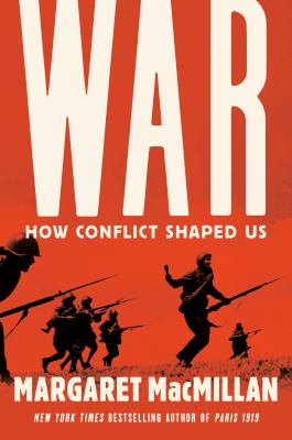 War : how conflict shaped us