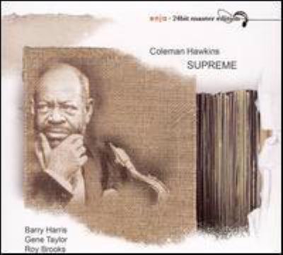 Supreme : Roy Brooks presents Coleman Hawkins live at Left Bank Jazz Society.