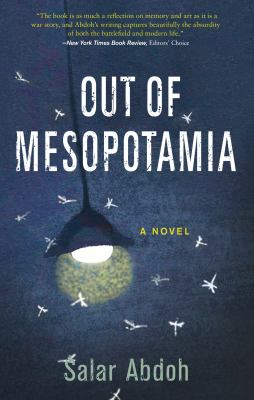 Out of Mesopotamia : a novel