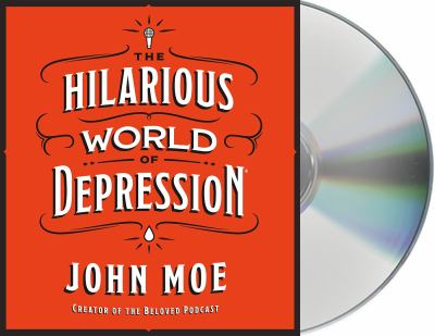 The hilarious world of depression (AUDIOBOOK)