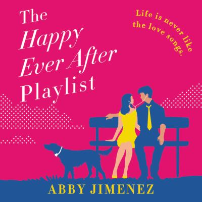 The happy ever after playlist (AUDIOBOOK)