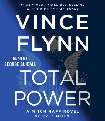 Total power : a Mitch Rapp novel (AUDIOBOOK)