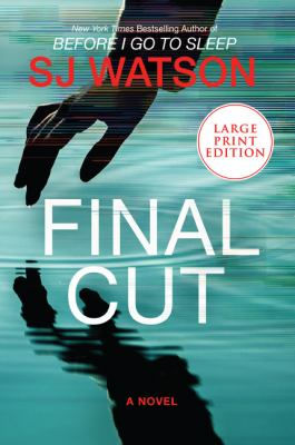 Final cut : a novel (LARGE PRINT)