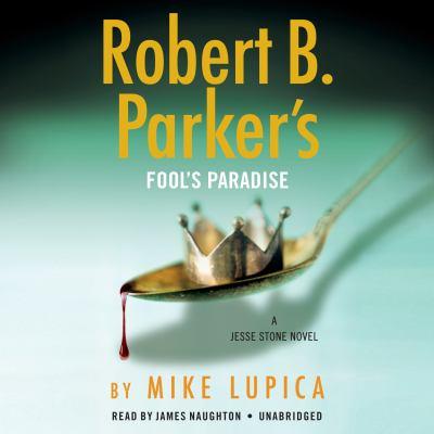 Robert B. Parker's fool's paradise (AUDIOBOOK)