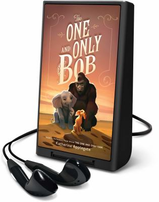 The one and only Bob (AUDIOBOOK)