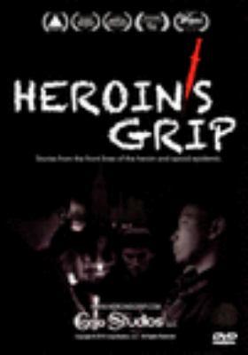Heroin's grip