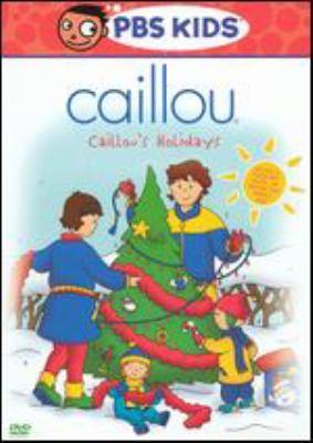 Caillou. Caillou's holidays