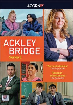 Ackley Bridge. Series 3.