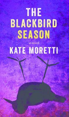 The blackbird season (LARGE PRINT)