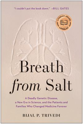 Breath from salt : a deadly genetic disease, a new era in science, and the patients and families who changed medicine forever