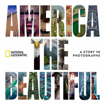 America the beautiful : a story in photographs
