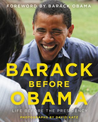 Barack before Obama : life before the presidency