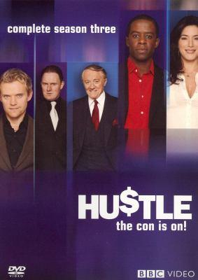 Hu$tle. Complete season three