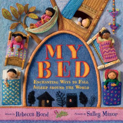 My bed : enchanting ways to fall asleep around the world