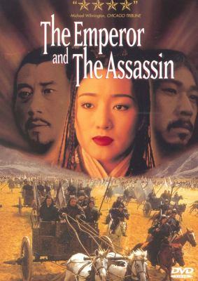 The emperor and the assassin = Jing Ke ci Qin wang