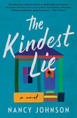 The kindest lie : a novel