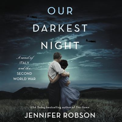 Our darkest night : a novel of Italy and the second World War (AUDIOBOOK)