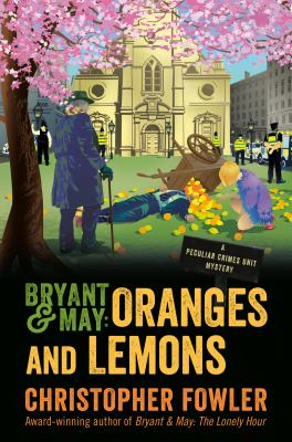 Bryant & May : oranges and lemons