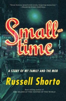 Smalltime : a story of my family and the mob