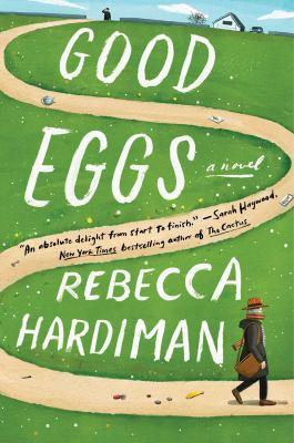 Good eggs : a novel