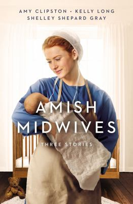 Amish midwives : three stories