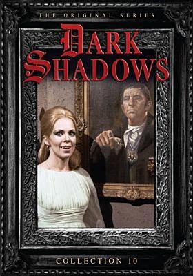 Dark shadows. Collection 10 : the original series