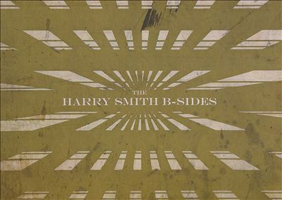 The Harry Smith B-sides.