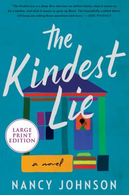 The kindest lie : a novel (LARGE PRINT)