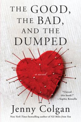 The good, the bad and the dumped : a novel