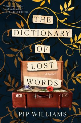 The dictionary of lost words : a novel