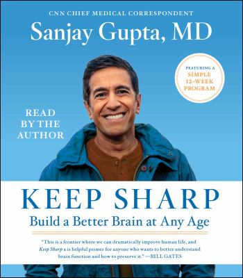 Keep sharp : build a better brain at any age (AUDIOBOOK)