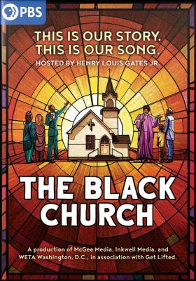 The Black Church: This Is Our Story, This Is Our Song