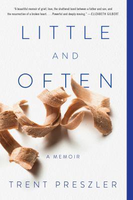 Little and often : a memoir