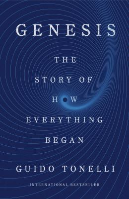 Genesis : the story of how everything began
