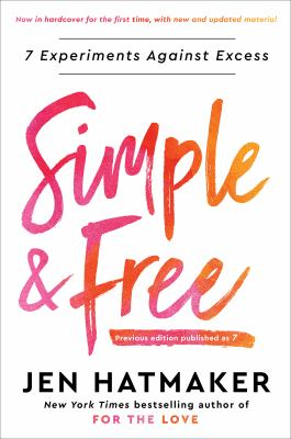 Simple and free : 7 experiments against excess
