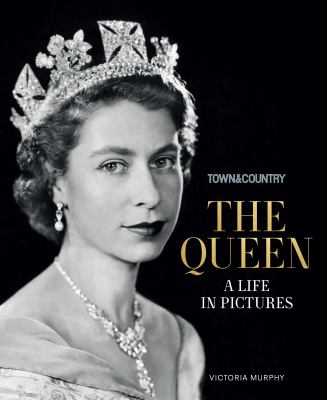 The Queen : a life in pictures