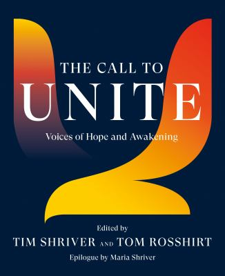 The call to unite : voices of hope and awakening