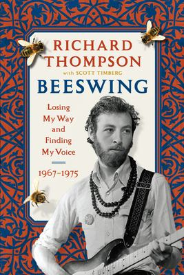 Beeswing : losing my way and finding my voice, 1967-1975