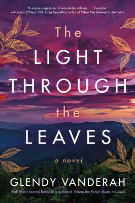 The light through the leaves : a novel
