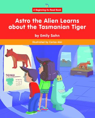 Astro the Alien learns about the Tasmanian tiger
