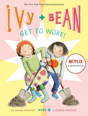 Ivy + Bean get to work!