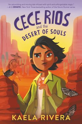 Cece Rios and the desert of souls