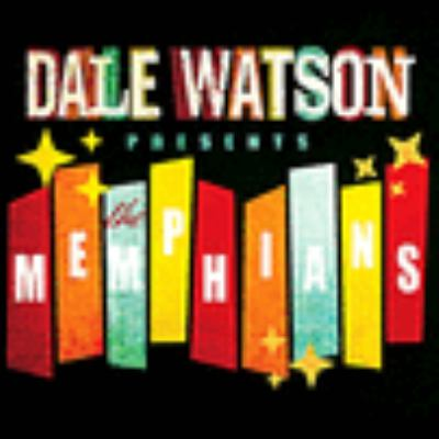 Dale Watson presents The Memphians.