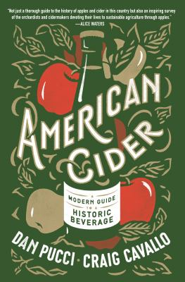 American cider : a modern guide to a historic beverage