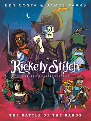 Rickety Stitch and the gelatinous goo. 3, The battle of the bards