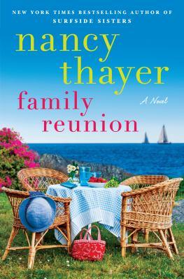 Family reunion : a novel