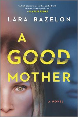 A good mother : a novel